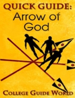 Quick Guide: Arrow of God
