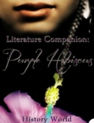 (ebook) Literature Companion: Purple Hibiscus