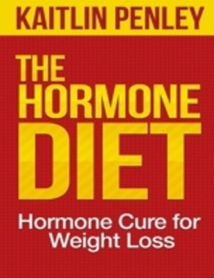 Hormone Diet: Hormone Cure for Weight Loss