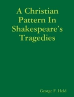 (ebook) Christian Pattern In Shakespeare's Tragedies - Modern & Contemporary Fiction General Fiction