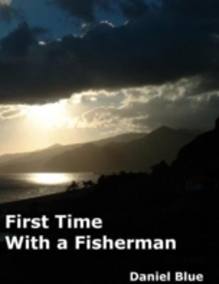 (ebook) First Time With a Fisherman
