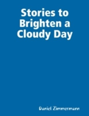(ebook) Stories to Brighten a Cloudy Day