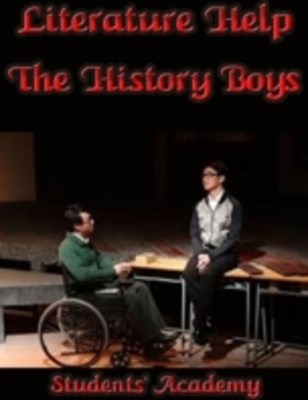 Literature Help: The History Boys
