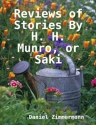 (ebook) Reviews of Stories By H. H. Munro, or Saki
