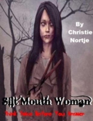 Slit Mouth Woman - Think Twice Before You Answer