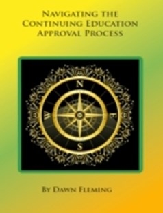 (ebook) Navigating the Continuing Education Approval Processs - Education Trade Guides