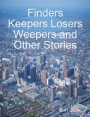 (ebook) Finders Keepers Losers Weepers and Other Stories