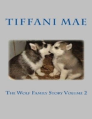 Wolf Family Story Volume 2
