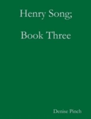 Henry Song; Book Three
