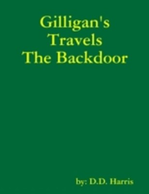 Gilligan's Travels the Backdoor