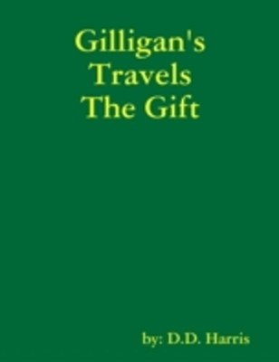 Gilligan's Travels the Gift