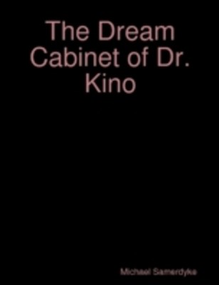 (ebook) Dream Cabinet of Dr. Kino