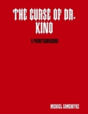 (ebook) Curse of Dr. Kino: A Phantasmagoria