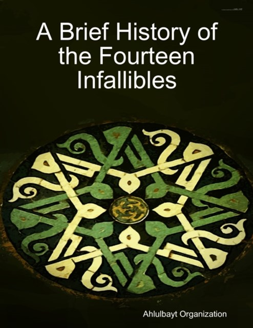 (ebook) Brief History of the Fourteen Infallibles