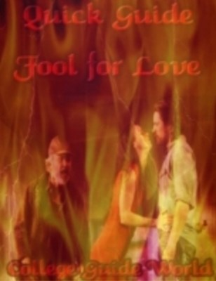 Quick Guide: Fool for Love