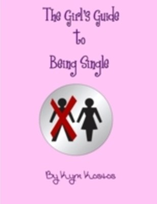 Girl's Guide to Being Single