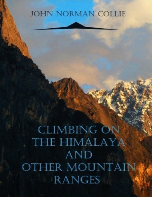 Climbing on the Himalaya and Other Mountain Ranges (Illustrated)