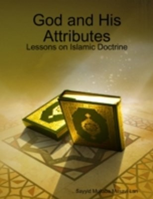 (ebook) God and His Attributes - Lessons on Islamic Doctrine