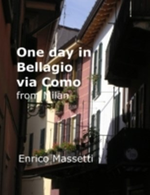 (ebook) One Day in Bellagio Via Como from Milan