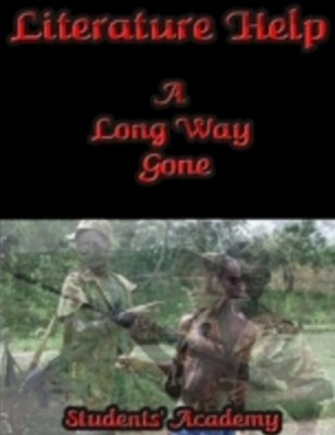 Literature Help: A Long Way Gone