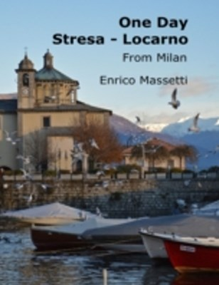 (ebook) One Day Stresa - Locarno from Milan