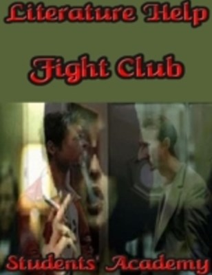 Literature Help: Fight Club