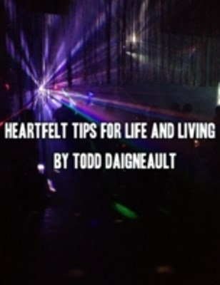 (ebook) Heartfelt Tips for Life and Living