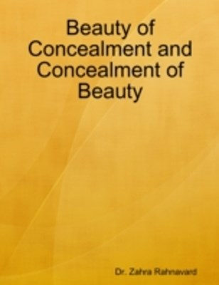Beauty of Concealment and Concealment of Beauty