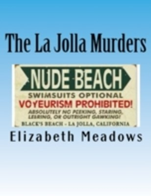 La Jolla Murders: The Medical Examiner Is the Last Person