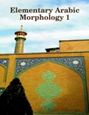 Elementary Arabic Morphology 1