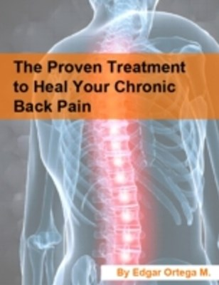 (ebook) Proven Treatment to Heal Your Chronic Back Pain