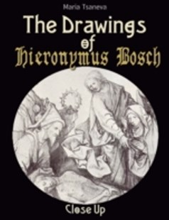 (ebook) Drawings of Hieronymus Bosch: Close Up - Art & Architecture General Art