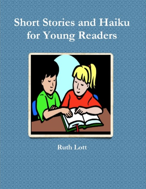 (ebook) Short Stories and Haiku for Young Readers