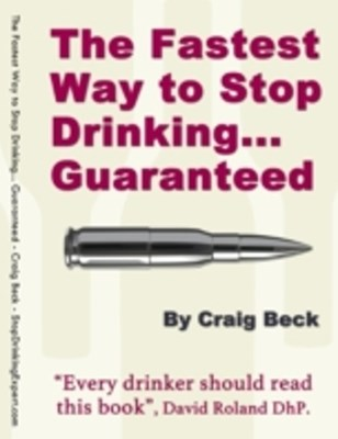 Fastest Way to Stop Drinking... Guaranteed