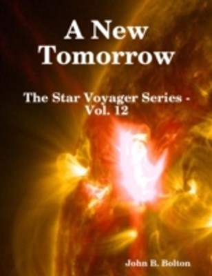 New Tomorrow - The Star Voyager Series - Vol. 12