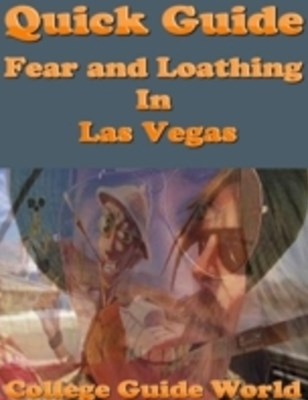 Quick Guide: Fear and Loathing In Las Vegas