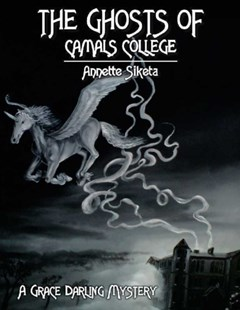 Ghosts of Camals College