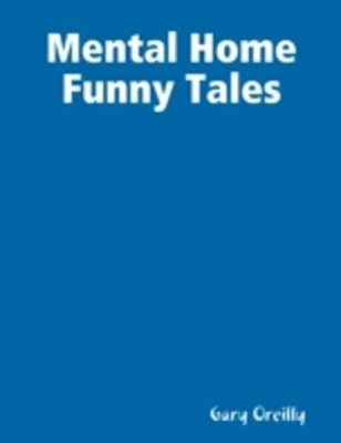 (ebook) Mental Home Funny Tales