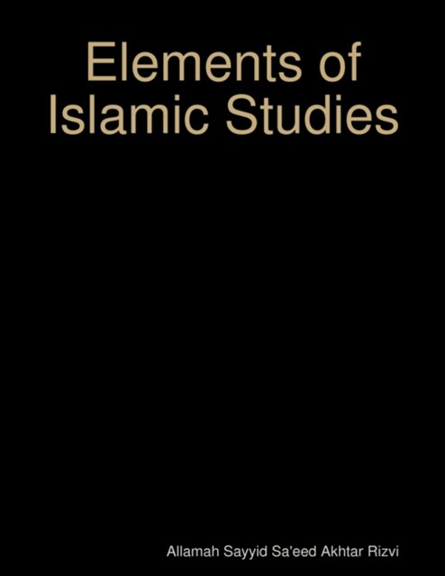 (ebook) Elements of Islamic Studies