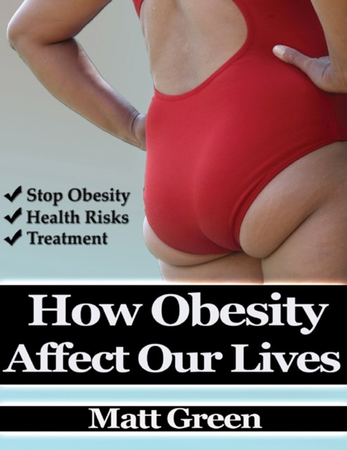 (ebook) How Obesity Affect Our Lives