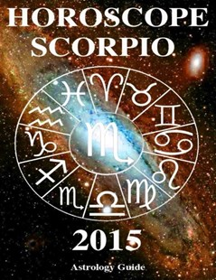 (ebook) Horoscope 2015 - Scorpio - Religion & Spirituality