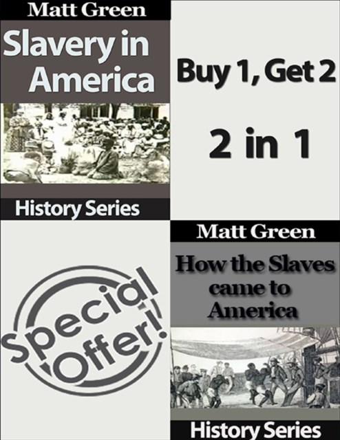 (ebook) How the Slaves Came to America and Slavery In America