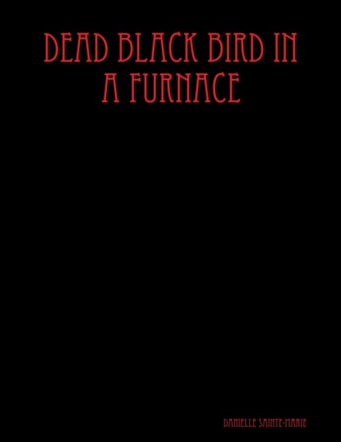 (ebook) Dead Black Bird In a Furnace