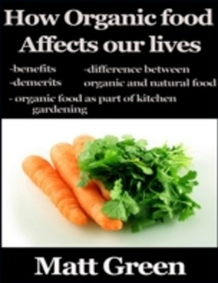 (ebook) How Organic Food Affects Our Lives
