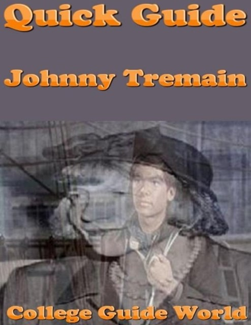 Quick Guide: Johnny Tremain