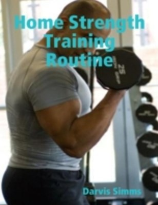 Home Strength Training Routine