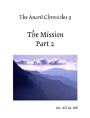 (ebook) Anarii Chronicles 9 - The Mission - Part 2