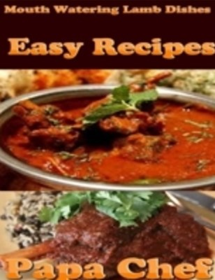 (ebook) Mouth Watering Lamb Dishes: Easy Recipes