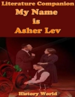Literature Companion: My Name Is Asher Lev