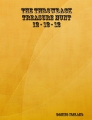 Throwback Treasure Hunt 12-12-12